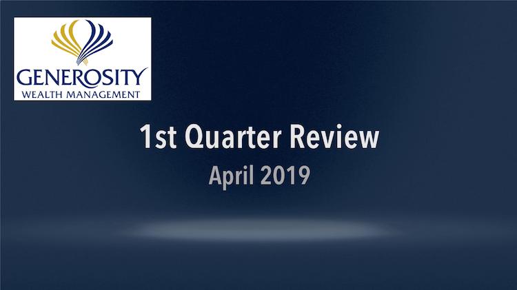 April 2019: First Quarter Review
