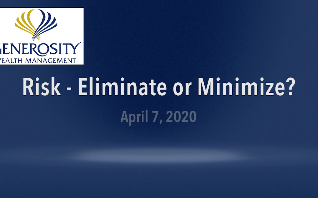 Risk – Eliminate or Minimize